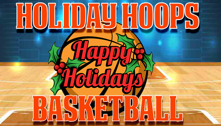 Holiday Hoops Basketball