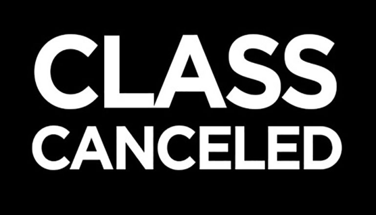 Class Canceled