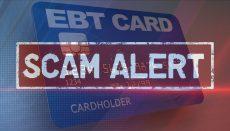 EBT Card Scam Alert