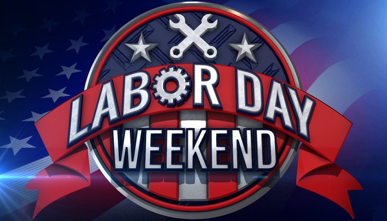 Labor Day Weekend