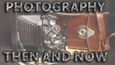 Photography Then and Now (Camera) Final