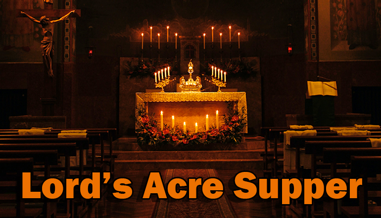 Lord's Acre Supper