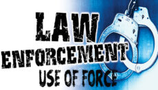 Law Enforcement Use of Force