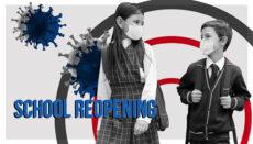 School Reopening with Coronavirus or COVID-19