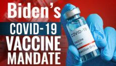 President Biden's COVID-19 Vaccine Mandate